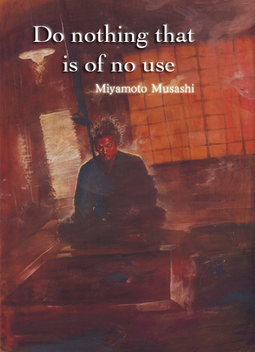 Everything you do, do it for a reason – The Philosophy of: Miyamoto Musashi [pt.1]
