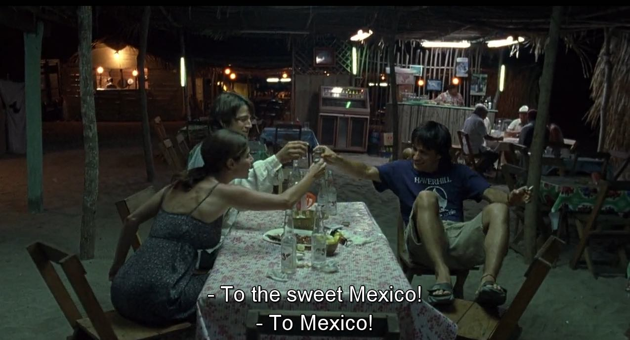 The Philosophy of: Mexico – 'Magic & Musical… It breathes with life.' (& The philosophy of: Y Tu Mamá También)