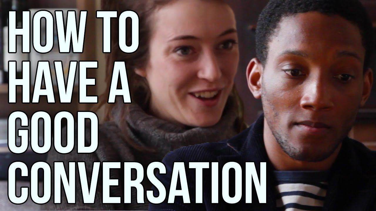 This is how to have a good conversation (and how to have a shitty one)
