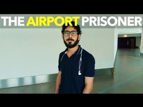 Just when you think things are shitty… The philosophy of: Hassan, the airport prisoner.