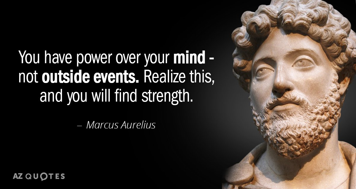 The four habits to help you get through and embrace whatever happens –  The philosophy of: Marcus Aurelius